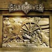 Bolt Thrower, Those Once Loyal (CD)