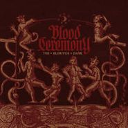 Blood Ceremony, The Eldritch Dark [BLACK FRIDAY] (LP)
