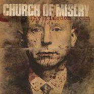 Church Of Misery, Thy Kingdom Scum (CD)