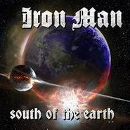 Iron Man, South Of The Earth (CD)