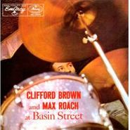Clifford Brown, Clifford Brown And Max Roach At Basin Street (CD)