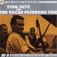 Stan Getz, Stan Getz And The Oscar Peterson Trio (CD)