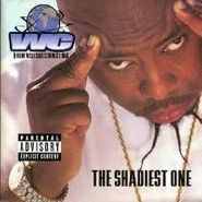 WC, Shadiest One (CD)