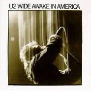 U2, Wide Awake In America (CD)