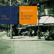 Various Artists, Classic Jazz At Saint-Germain-des-Prés (CD)