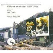 François De Roubaix, Les Grandes Gueules / Le Vieux Fusil [OST] (CD)