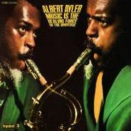 Albert Ayler, Music Is The Healing Force Of The Universe (CD)