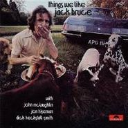 Jack Bruce, Things We Like (CD)