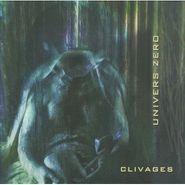 Univers Zéro, Clivages (CD)