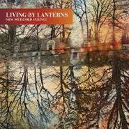 Living By Lanterns, New Myth/Old Science (CD)