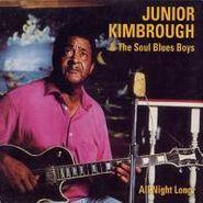 Junior Kimbrough, All Night Long (CD)