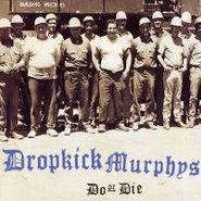 Dropkick Murphys, Do Or Die (CD)