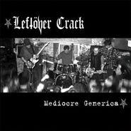 Leftöver Crack, Mediocre Generica (CD)