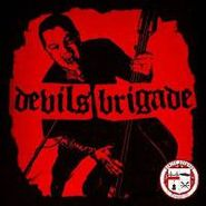 Devil's Brigade, Devil's Brigade (CD)
