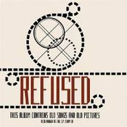 Refused, This Album Contains Old Songs & Old Pictures Vol. 1 (The E.P. Comp)  (CD)
