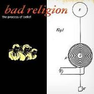 Bad Religion, The Process Of Belief (LP)