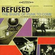 Refused, Shape Of Punk To Come [RECORD STORE DAY] (LP)
