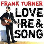 Frank Turner, Love Ire & Song (LP)