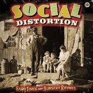 Social Distortion, Hard Times & Nursery Rhymes (LP)