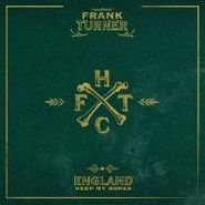 Frank Turner, England Keep My Bones (CD)