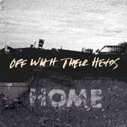 Off With Their Heads, Home (CD)