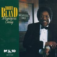 """Bobby """"Blue"""" Bland, Members Only"""