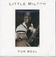 Little Milton, For Real (CD)