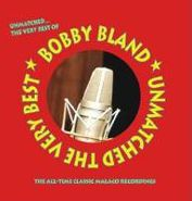 Bobby Bland, Unmatched: The Very Best (CD)