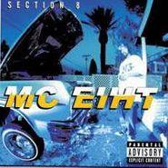 MC Eiht, Section 8 (CD)