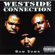 Westside Connection, Bow Down (CD)