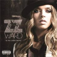 """ZZ Ward, Grinnin' In Your Face b/w Everybody Wants To Be Famous [RECORD STORE DAY] (7"""")"""