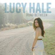 Lucy Hale, Road Between (CD)