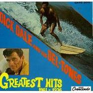 Dick Dale & His Del-Tones, Greatest Hits 1961-76 (CD)