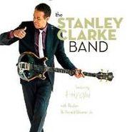 Stanley Clarke, Stanley Clarke Band (CD)