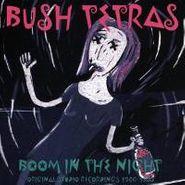 Bush Tetras, Boom In The Night (LP)