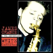 James Chance, White Cannibal (CD)