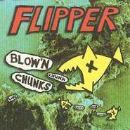 Flipper, Blow'n Chunks (CD)