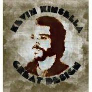 Kevin Kinsella, Great Design (CD)