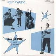 Big Sandy And His Fly-Rite Boys, Fly Right With... Big Sandy And The Fly-Rite Trio (LP)