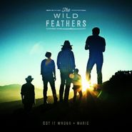 "The Wild Feathers, Got It Wrong/Marie [Record Store Day] (7"")"