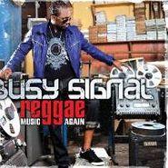 Busy Signal, Reggae Music Again (CD)