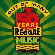 Various Artists, Out Of Many: 50 Years Of Reggae Music (CD)
