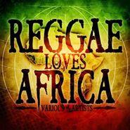 Various Artists, Reggae Loves Africa (CD)