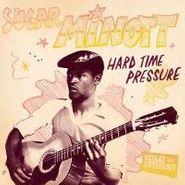 Sugar Minott, Hard Time Pressure: Reggae Anthology (LP)