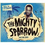 Mighty Sparrow, Doctor Bird: Soca Anthology (CD)