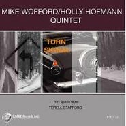 Mike Wofford / Holly Hofmann Quintet, Turn Signal (CD)