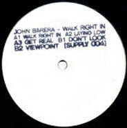 "John Barera, Walk Right In (12"")"