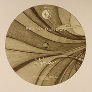 "Petar Dundov, Moving/Canonical Waves (12"")"