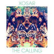 """Xosar, The Calling (12"""")"""