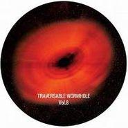 "Traversable Wormhole, Vol. 8-Traversable Wormhole (12"")"